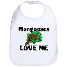 Mongooses Love Me Bib