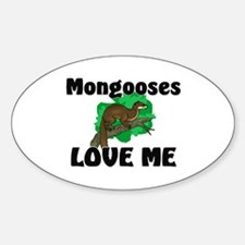Mongooses Love Me Oval Decal