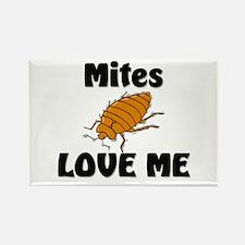 Mites Love Me Rectangle Magnet