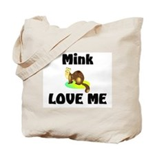 Mink Love Me Tote Bag