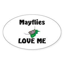 Mayflies Love Me Oval Sticker