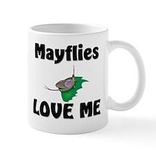 Mayflies Love Me Mug