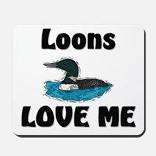 Loons Love Me Mousepad