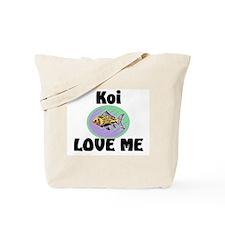 Koi Love Me Tote Bag