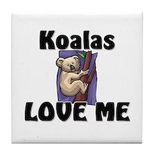 Koalas Love Me Tile Coaster