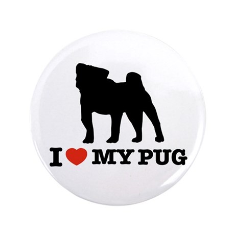 "I love my Pug 3.5"" Button (100 pack)"