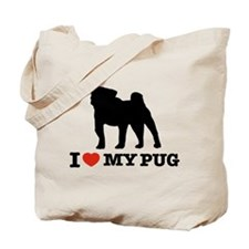 I love my Pug Tote Bag