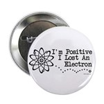 "Positive Electron 2.25"" Button"
