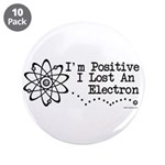 "Positive Electron 3.5"" Button (10 pack)"