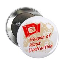 "Weapon of Mass Distraction 2.25"" Button (10 pack)"