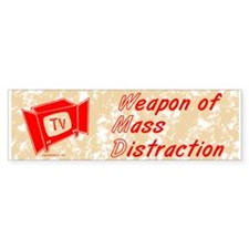 Weapon of Mass Distraction Bumper Bumper Sticker