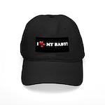 I Love My Baby Black Cap
