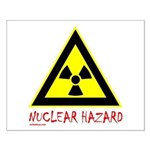 NUCLEAR HAZARD Small Poster