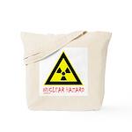 NUCLEAR HAZARD Tote Bag
