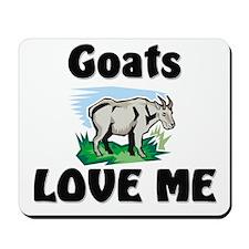 Goats Love Me Mousepad