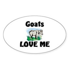 Goats Love Me Oval Decal