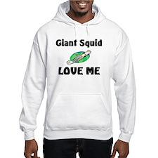Giant Squid Love Me Hooded Sweatshirt