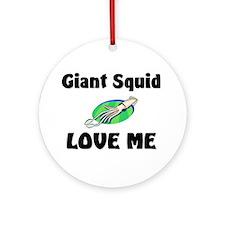 Giant Squid Love Me Ornament (Round)