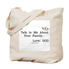 Talk to Me About Your Family Tote Bag