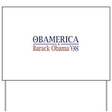 Obamerica (Obama '08) Yard Sign