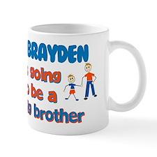 Brayden - Big Brother To Be Mug
