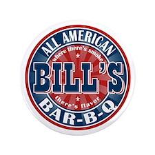 "Bill's All American Bar-b-q 3.5"" Button"