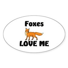 Foxes Love Me Oval Decal