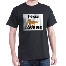 Foxes Love Me T-Shirt