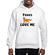 Foxes Love Me Hoodie