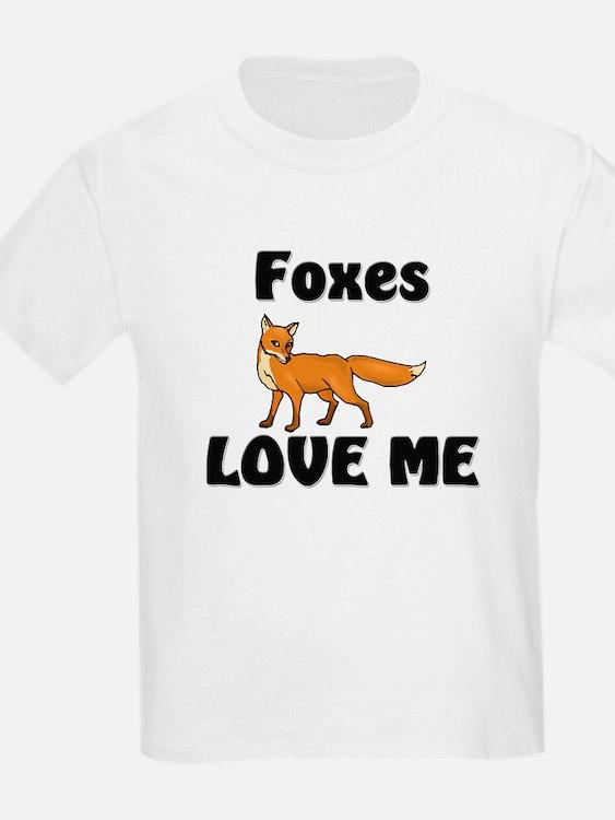 Foxes Love Me T-Shirt