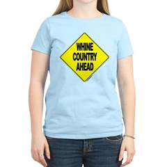 Whine Country Ahead - Women's Pink T-Shirt