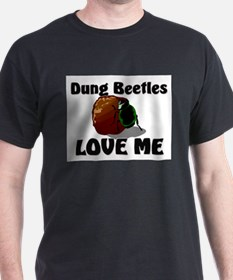 Dung Beetles Love Me T-Shirt