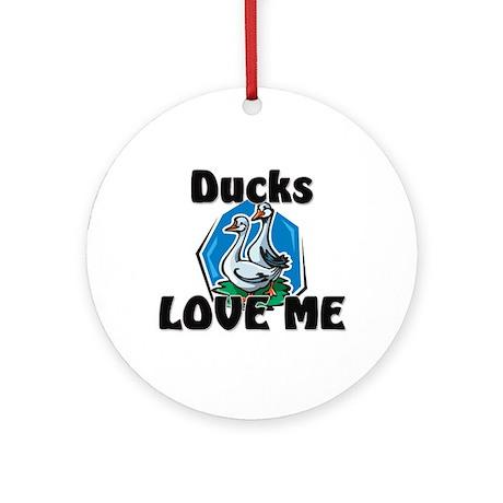Ducks Love Me Ornament (Round)
