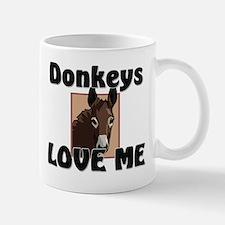 Donkeys Love Me Mug