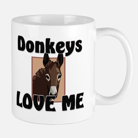 Donkeys Love Me Mug