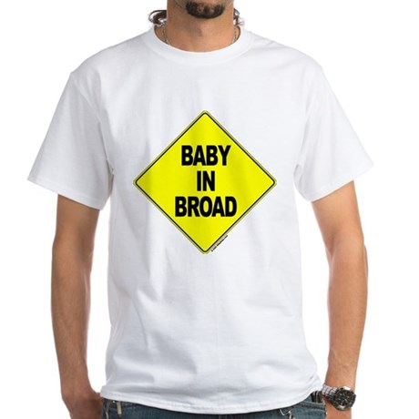 Baby In Broad - White T-Shirt