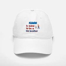 Isaiah - Big Brother To Be Baseball Baseball Cap