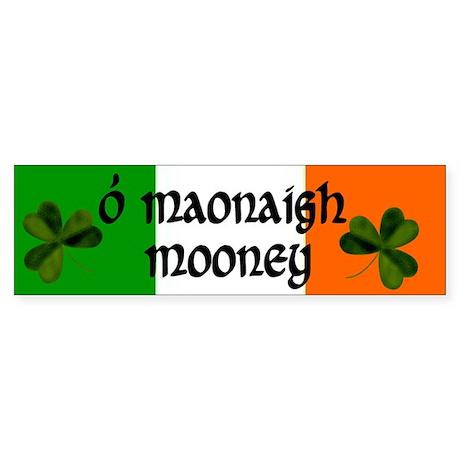 Mooney in Irish & English Bumper Sticker