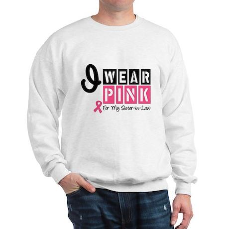 I Wear Pink Ribbon Sweatshirt