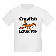 Crayfish Love Me T-Shirt
