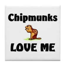 Chipmunks Love Me Tile Coaster