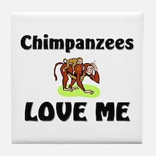 Chimpanzees Love Me Tile Coaster