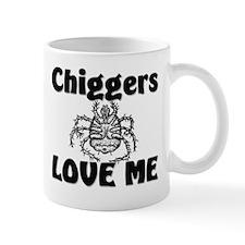 Chiggers Love Me Mug