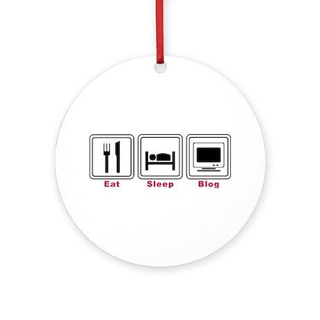 Eat Sleep Blog Ornament (Round)