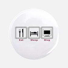 "Eat Sleep Blog 3.5"" Button"
