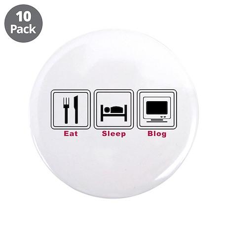 """Eat Sleep Blog 3.5"""" Button (10 pack)"""