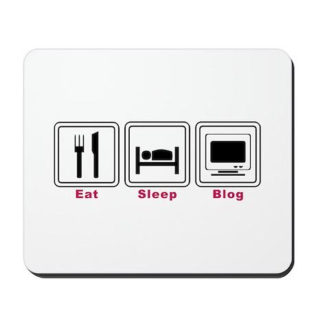 Eat Sleep Blog Mousepad