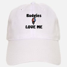 Budgies Love Me Baseball Baseball Cap