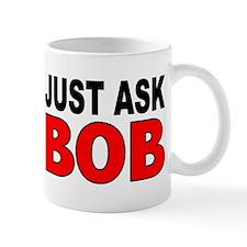 ASK BOB Small Mug
