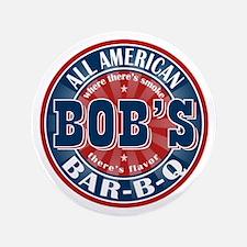 """Bob's All American BBQ 3.5"""" Button"""